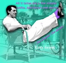 Cary Grant - The simpler the better
