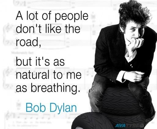 The Road  Quotagraphic Bob Dylon