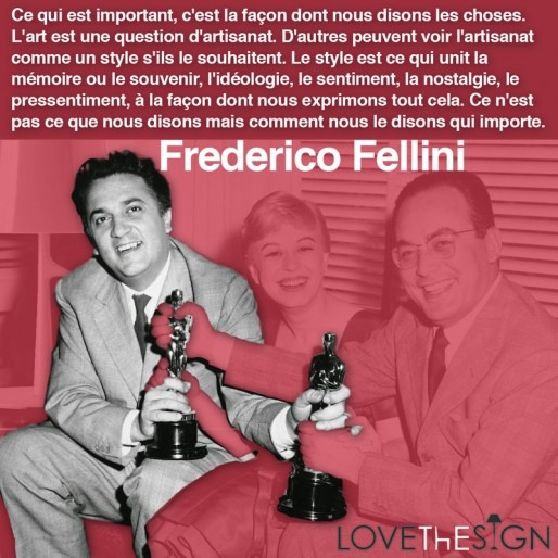 Quote for LOVEThESIGN featuring Frederico Fellini