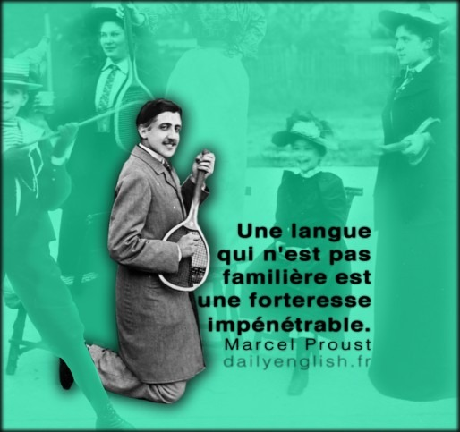 Quote by Marcel Proust for Daily English